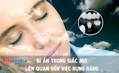 Bí ẩn giấc mơ liên quan đến việc rụng răng